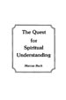 The Quest for Spiritual Understanding