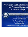 "Prevention and Early Intervention for Problem Behavior:  ""It take a village"""
