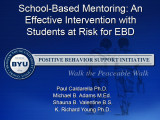 School-Based Mentoring:  An Effective Intervention with Students at Risk for EBD
