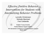 Effective Positive Behavior Interventions for Students with Internalizing Behavior Problems