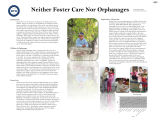 Neither Foster nor Orphanages