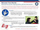 Between Two Worlds: relationships between hearing children and their Deaf parents