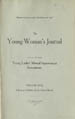 The Young Woman's Journal Vol. 18 1907