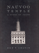 Nauvoo Temple : a story of faith