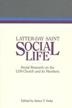 Latter-day Saint social life : social research on the LDS church and its members