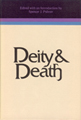 Deity & death : selected symposium papers