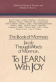 The Book of Mormon : Jacob through Words of Mormon, To learn with joy : Papers from the fourth...