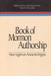 Book of Mormon authorship : new light on ancient origins