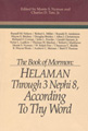 The Book of Mormon : Helaman through 3 Nephi 8, according to thy word : papers from the seventh...