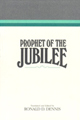 Prophet of the jubilee