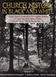 Church history in black and white : George Edward Anderson's photographic mission to Latter-day...