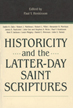 Historicity and the Latter-day Saint scriptures