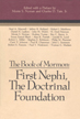 The Book of Mormon : First Nephi, the doctrinal foundation : papers from the Second Annual Book of...