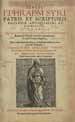 Ephraem, Syrus, Saint, 303-373.  Sancti Ephraem Syri, patris et scriptoris ecclesiae antiquissimi et dignissimi, Opera omnia quotquot in insignioribus Italiae bibliothecis, praecipue Romanis Graece inueniri potuerunt, in tres tomos digesta. (Coloniae : Apud Arnoldum Quentelium, MDCIII [1603]);