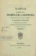 Narsai doctoris Syri Homiliae et carmina. (Mausilii [Mosul, Iraq] : Typis Fratrum Praedicatorum, 1905);