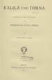 Kalila und Dimna. (Berlin : G. Reimer, 1911);