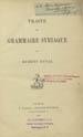 Duval, Rubens, 1839-1911. Traite de grammaire syriaque. (Paris : F. Vieweg, 1881);